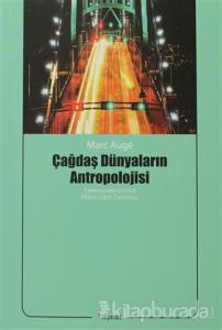 Çağdaş Dünyaların Antropolojisi