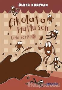 Çikolata Mutlu Son - Gıda Serisi 5