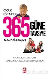 Çocuk Eğitiminde 365 Güne 365 Tavsiye