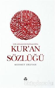 Çok Anlamlılık Bağlamında Kur'an Sözlüğü (Ciltli)