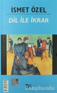 Dil ile İkrar (Osmanlıca-Türkçe)