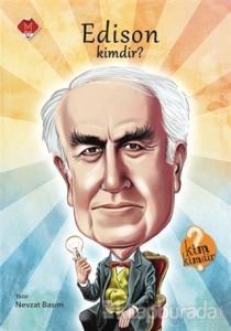 Edison Kimdir?