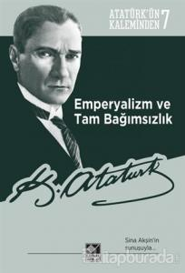 Emperyalizm ve Tam Bağımsızlık