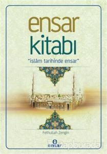 Ensar Kitabı - İslam Tarihinde Ensar