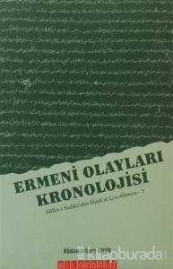 Ermeni Olayları Kronolojisi Millet-i Sadıka'dan Hayk'ın Çocuklarına - 3