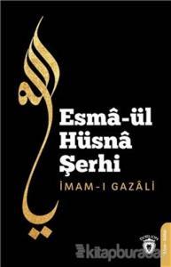 Esma'ül Hüsna Şerhi