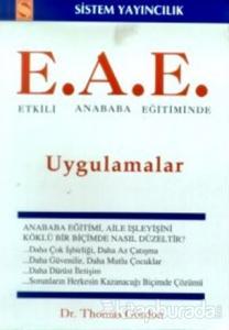 Etkili Anababa Eğitiminde Uygulamalar (E.A.E.)