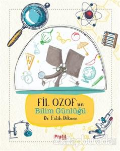 Fil Ozof'un Bilim Günlüğü (Ciltli)