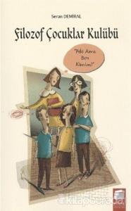 Filozof Çocuklar Kulübü 3 Nasıl Yapalım