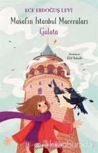 Galata - Masal'ın İstanbul Maceraları (Ciltli)