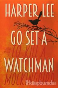 Go Set A Watchman (Ciltli)