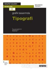Grafik Tasarımda Tipografi