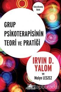 Grup Psikoterapisinin Teori ve Pratiği (Ciltli)
