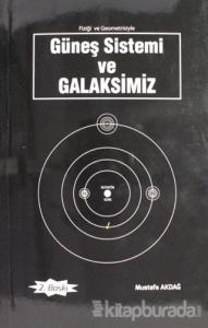 Güneş Sistemi ve Galaksimiz