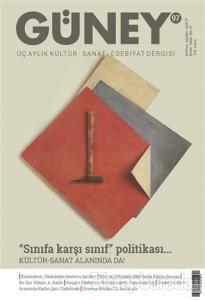 Güney Üç Aylık Kültür Sanat Edebiyat Dergisi Sayı: 97 Temmuz Ağustos Eylül 2021