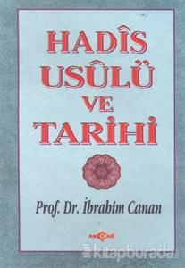 Hadis Usulü ve Tarihi (Ciltli)