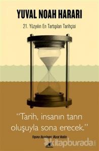 Harari - Tarih, İnsanın Tanrı Oluşuyla Sona Erecek
