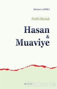Hasan ve Muaviye