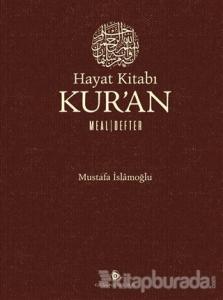 Hayat Kitabı Kur'an Meal - Defter (Ciltli)