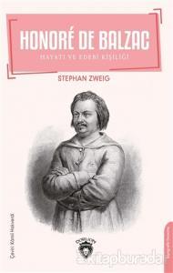 Honore De Balzac - Hayatı ve Edebi Kişiliği