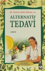 İlk Yardım-Şifalı Bitkiler Alternatif Tedavi