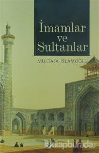 İmamlar ve Sultanlar