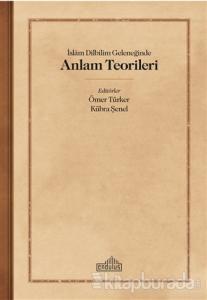 İslam Dilbilim Geleneğinde Anlam Teorileri