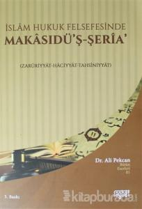 İslam Hukuk Felsefesinde Makasudü'ş - Şeria