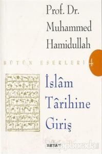 İslam Tarihine Giriş Bütün Eserleri