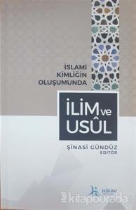 İslami Kimliğin Oluşumunda İlim ve Usul