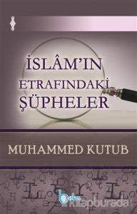 İslam'ın Etrafındaki Şüpheler