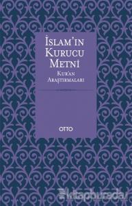 İslam'ın Kurucu Metni (Ciltli)