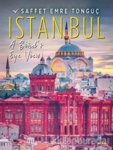 Istanbul A Bird's Eye Viev (Ciltli)
