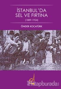 İstanbul'da Sel ve Fırtına (1889 - 1924)