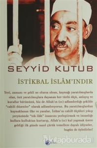 İstikbal İslam'ındır