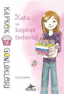 Kapkek Günlükleri 1 : Katie ve Kapkek Tedavisi