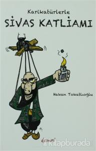Karikatürlerle Sivas Katliamı