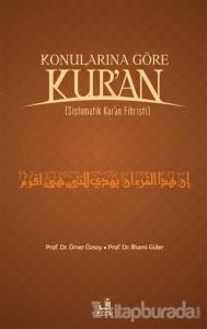 Konularına Göre Kur'an (Ciltli)