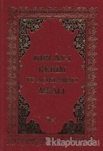 Kur'an-ı Kerim ve Açıklamalı Meali