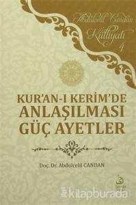 Kur'an-ı Kerim'de Anlaşılması Güç Ayetler
