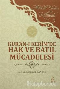 Kur'an-ı Kerim'de Hak ve Batıl Mücadelesi