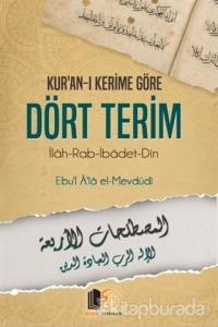 Kur'an-ı Kerime Göre Dört Terim