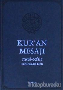 Kur'an Mesajı (Küçük Boy Mushafsız)