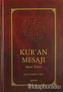 Kur'an Mesajı Meal-Tefsir (Orta Boy 2. Hamur) (Ciltli)