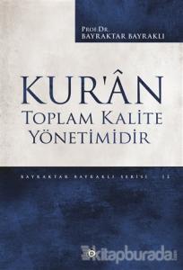 Kur'an Toplam Kalite Yönetimidir