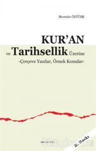 Kur'an ve Tarihsellik Üzerine