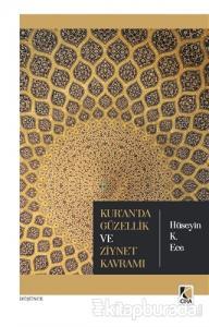 Kur'an'da Güzellik ve Ziynet Kavramı