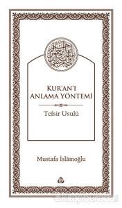 Kur'an'ı Anlama Yöntemi