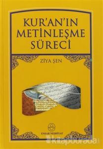 Kur'an'ın Metinleşme Süreci