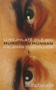 Li Rojhilate Dile Min - Kalbimin Doğusunda